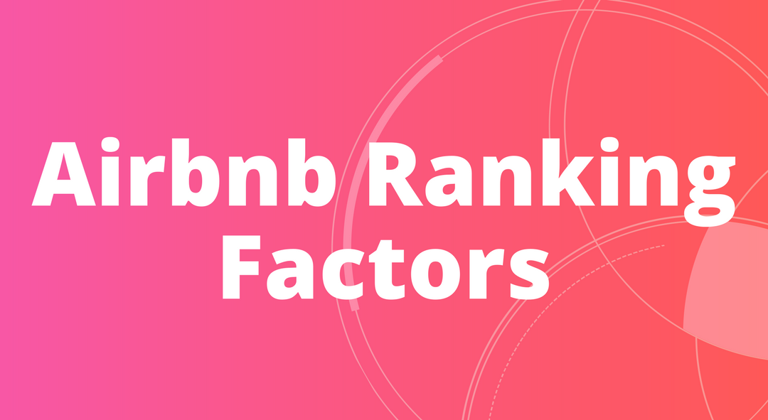 28 Airbnb Ranking Factors (Your 2021 Edition)